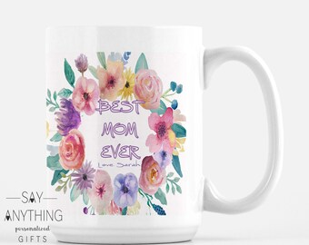 Personalized Gift-Customized Gift–Mother Gift-Mom Gift–Mother's Day Gift–Gift For Mom-Gift For Wife-Gift For Her-Mug - Water Color Best Mom