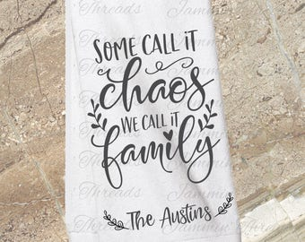 Personalized kitchen towel/Chaos/Family/Monogrammed towel/kitchen towel/Mother's Day gift/Easter/Hostess gift/cuted towel/Housewarming