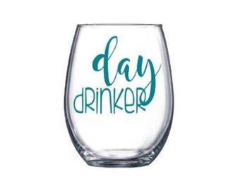 Day Drinker. bachelorette party. birthday gifts. gifts for her. stemless wine glass. personalized bridal decor. hen party. monogram for her.