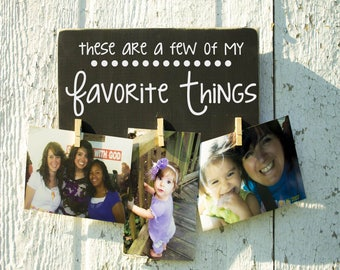 These are a Few of My Favorite Things Quote Vinyl Decal Clothes Pin Picture Frame Distressed Rustic Wood Sign