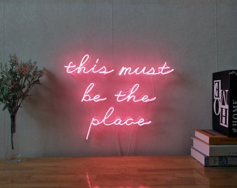 This Must Be The Place Neon Sign For Living Room Bedroom Home Decor  Personalised Handmade Artwork Dimmable Wall Light