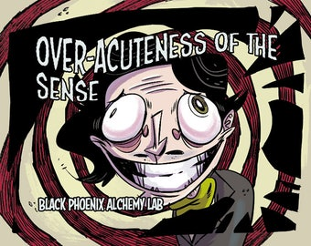 Over-Acuteness of the Senses