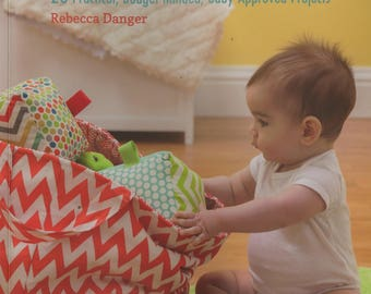 Baby Says Sew by Rebecca Danger