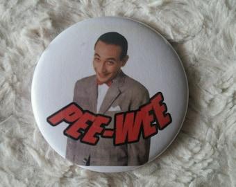 "Pee-Wee Herman Pin Back Button 2.25"""
