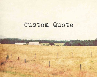 Farmhouse Decor, rustic farm photograph, custom quote landscape photography