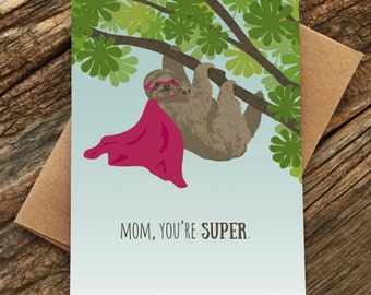 card for mom / birthday card / super sloth mom