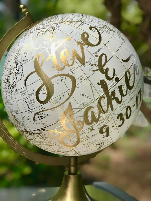Custom Calligraphy Globe / Choice of Wording / White & Gold Calligraphy or Black Globe  / Custom Calligraphy / Ink Your Choice / Wedding