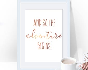 And So, The Adventure Begins, Gold Foil Wall Print, Gold Foil Print, Quote Print, Gift For Traveller, Travelling Quote, Adventure Quote