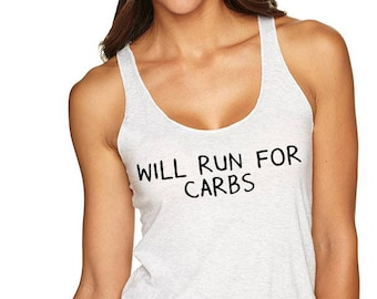 Running Shirt. Run Tank Top. Running Tank Top. Run Shirt.  Run For Carbs.
