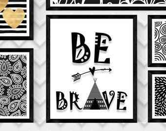 "Printable Be Brave-Children's Art Print,""BE BRAVE"" Wall Art, Scandinavian Children's Art, Nordic Wall Art, Wall Decor, Instant Digital Art"