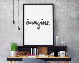"Inspirational poster ""Imagine"" Typography art, Motivational print, Typographic print, Black and White, INSTANT DOWNLOAD"