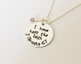 2 Timothy 4:7 I Have Kept The Faith Necklace