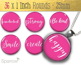 Positive Affirmation Words and Sayings in Hot Pink - 1 (One) Inch Round Collage Images- Pendant Images - Buy 2 Get 1 Free- Digital Download