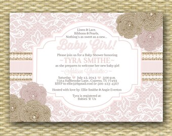 Baby Shower Invitation Rustic Burlap Lace Ribbons Pearls Cream Pink Gold Shabby Chic Baby Girl Shower Sip and See, Any Event