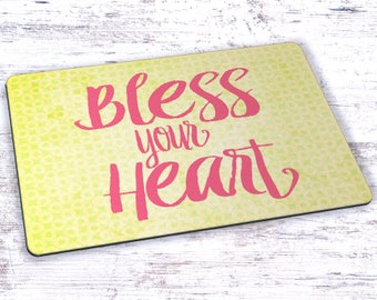 Bless Your Heart Mousepad - 7.75 x 9.25
