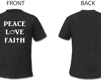 T Shirt Peace Love Faith