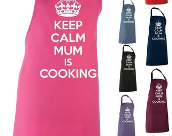 Keep Calm Mum Is Cooking Adult Apron / Gift For Mum/ Mum Apron/ Mum Is Cooking / Mum Cooking Apron