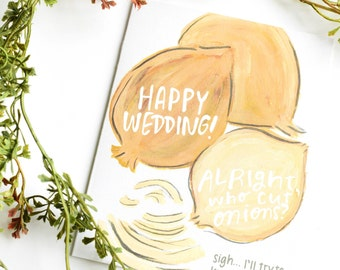 Funny Bridal Shower Card, Funny crying wedding Card, Funny Wedding Card, Funny Wedding Shower Card, Funny Wedding Card, Funny Onion Wedding