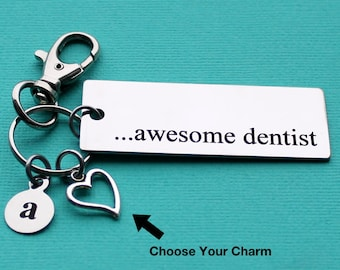 Personalized Dentist Key Chain Awesome Dentist Stainless Steel Customized with Your Charm & Initial - K777