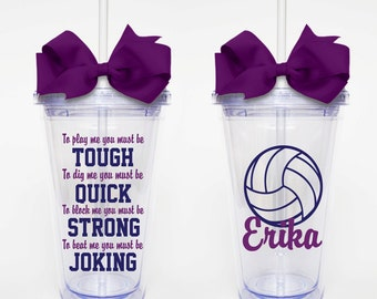 To Play Me, Volleyball Quote - Acrylic Tumbler Personalized Cup
