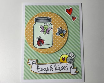 Handcrafted -  Bugs And kisses Card