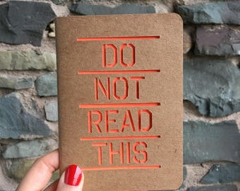 Do Not Read This - top secret A6 Cutwork Paper Cut Blank Notebook with neon orange - 32 Pages - Recycled Paper - Notepad - gift - stationery