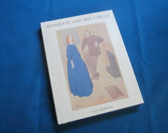 """Illustrated Hardback Art Book """"Rossetti and His Circle"""" by Max Beerbohm"""