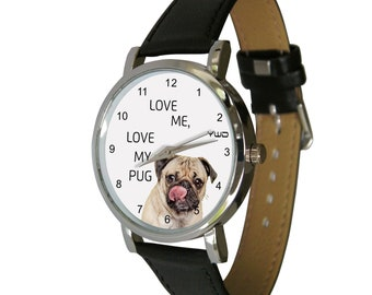 Love me, love my Pug design wristwatch - Ideal for Pug Lovers - dog Gift - mens watch - womans watch