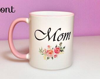 Mother's Day Gift | Inspirational Mugs | Inspirational Gift for Mom | Mom Mugs | Mom Gift | Gift for Mom | Personalized Mug | Custom Mug