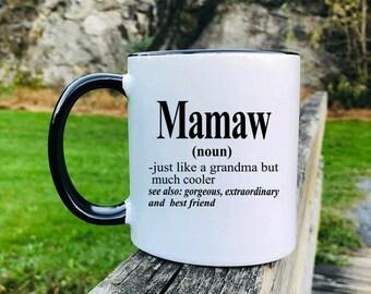 Mamaw - Mug - Mamaw Gift - Gift For Mamaw - Mamaw Mug