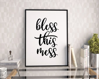 Bless this mess printable poster, home decor typography print, printable typography wall art, instant download art print, printable quote