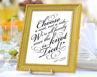 """Ceremony Poster """"Choose a Seat, Not a Side, We're All Family Once the Knot is Tied"""" - Black and White Swirls Custom Printable Wedding Design"""