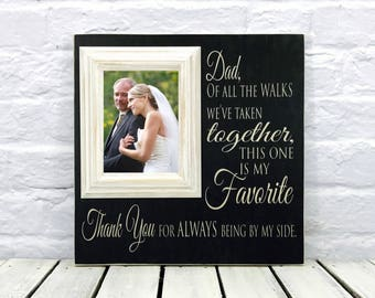 Father of the Bride Gift from Daughter, Daughter to Father Gift, Personalized Picture Frame, gift for dad, gift from bride, Dad Gifts