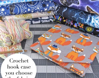 Crochet Hook Case - You Choose The Fabric