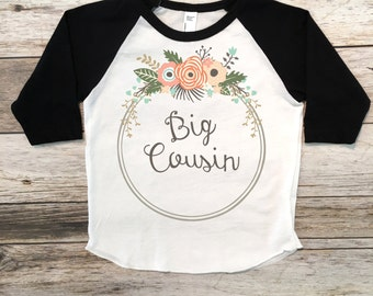 Big Cousin Shirt Personalized Shirt Big Cousin Sibling Shirts Sister Shirt Pregnancy Announcement Shirt Baby Announcement Shirt