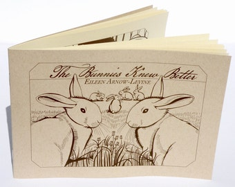The Bunnies Knew Better, Chapbook Edition of 200