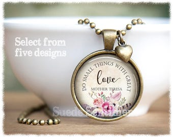 Inspirational Jewelry • Mother Teresa Necklace • Do Small Things With Great Love • Daughter Gift • Inspirational Quote