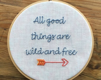 Wild and Free Embroidery Hoop