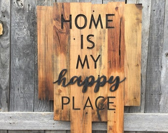Home is my happy place, reclaimed wood black 3D wall decor quote, rustic, staggered living room sign