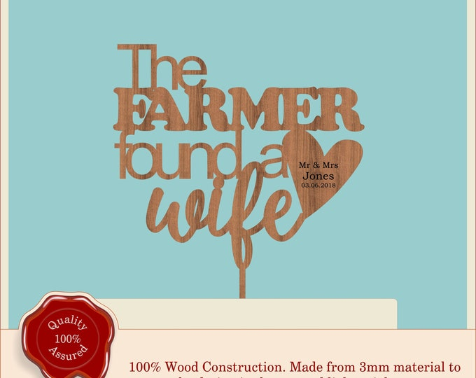 The Farmer found a Wife - Farm Wooden Personalised Cake Topper. Vintage, Rustic, Anniversary, Engagement, Custom Made