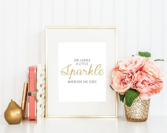 She leaves a little Sparkle wherever she goes - Digital Print - INSTANT DOWNLOAD