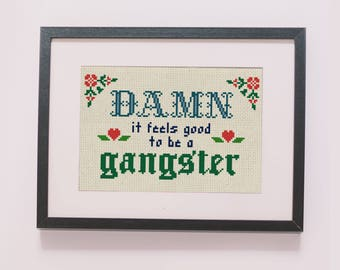 DAMN it feels good counted cross stitch pattern