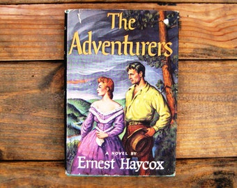 Go West Young Man, to Retro Fiction 1954 - The Adventurers, A Novel by Earnest Haycox
