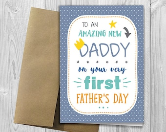 PRINTED To an amazing new Daddy on your very first Father's Day -  5x7 Greeting Card