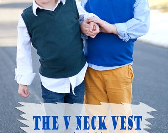 The V Neck Vest for boys, this unisex vest is perfect for sweater knits, cotton lycra and upcycling with banded neck, armholes, & waistband.