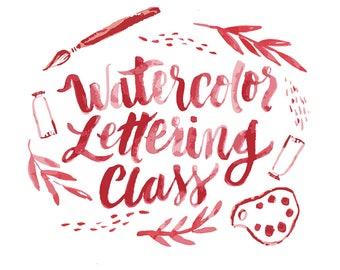 Watercolor Brush Lettering Class - Digital PDF