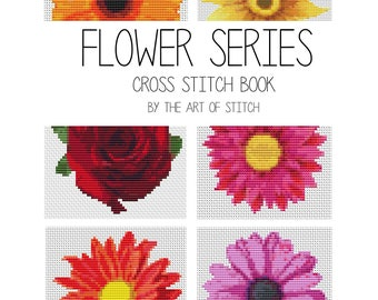 Flowers Cross Stitch Kit, Flower Cross Stitch Series, Floral Embroidery Kit, Set of 6 Flowers (BOOK02)