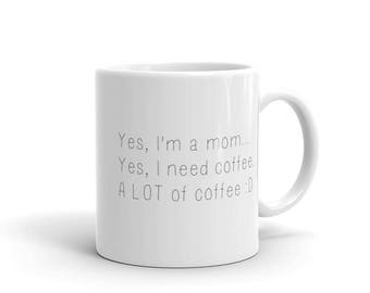 I need coffee mug, mug for moms