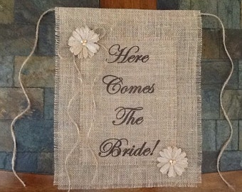 Primitive Here Comes The Bride Burlap Flower Girl Ring Bearer Banner Sign Rustic Country Barn Wedding Shabby Chic Lrg