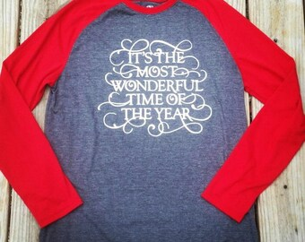 It's the most wonderful time of the year raglan